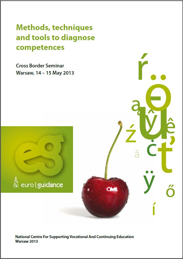 Methods, techniques and tools to diagnose competences